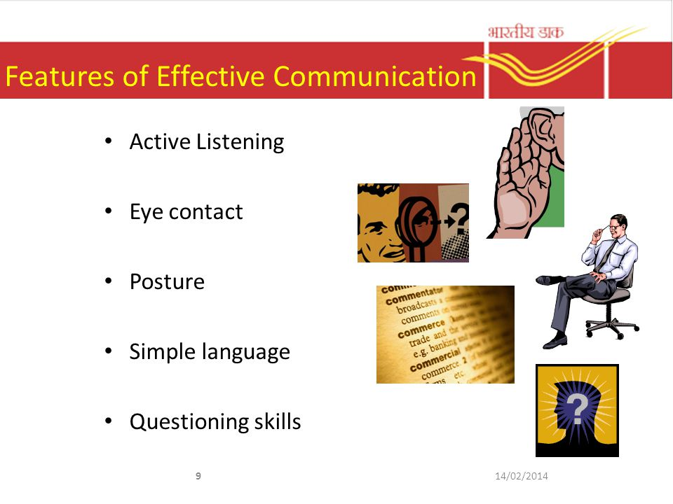 8 Components of Communication Verbal Communication Vocal communication Non-verbal communication 14/02/2014