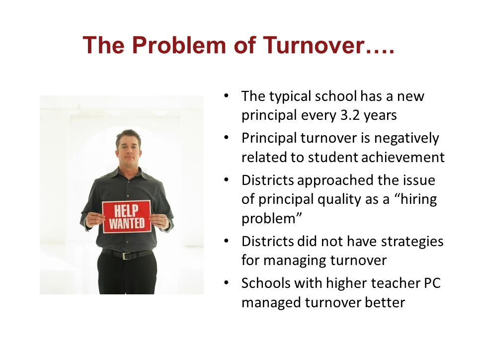 The Problem of Turnover….