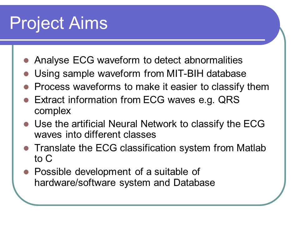 Classification of Electrocardiogram (ECG) Waveforms for the