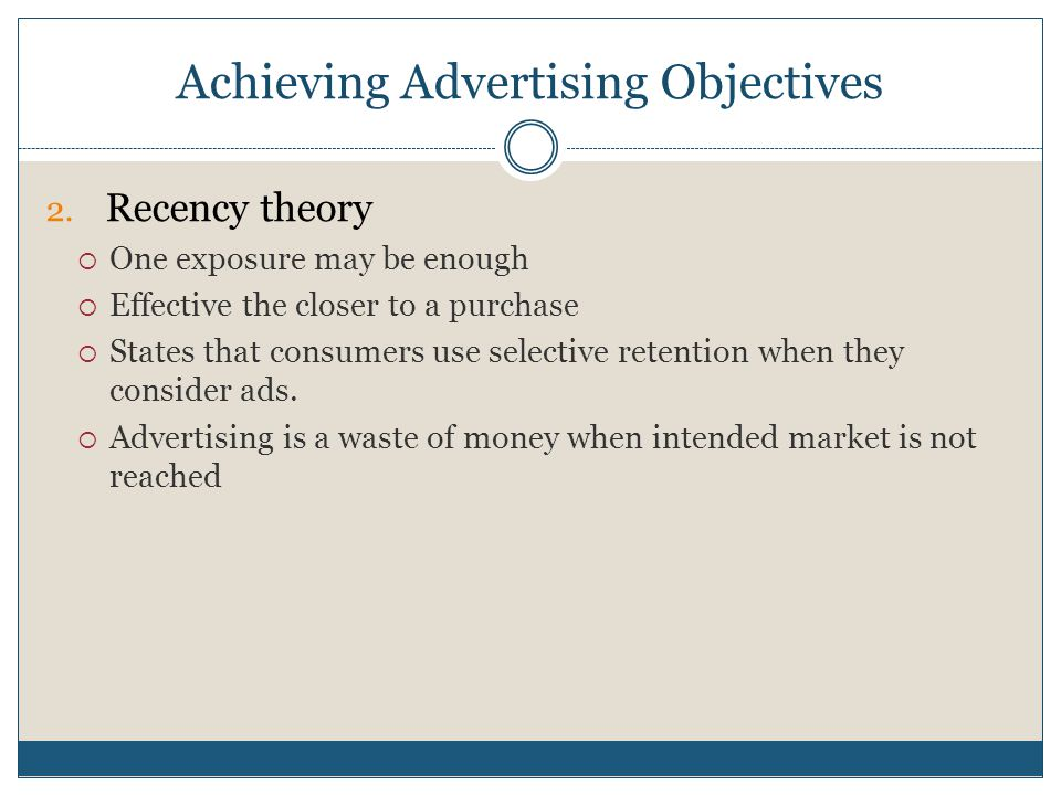 Achieving Advertising Objectives 2.
