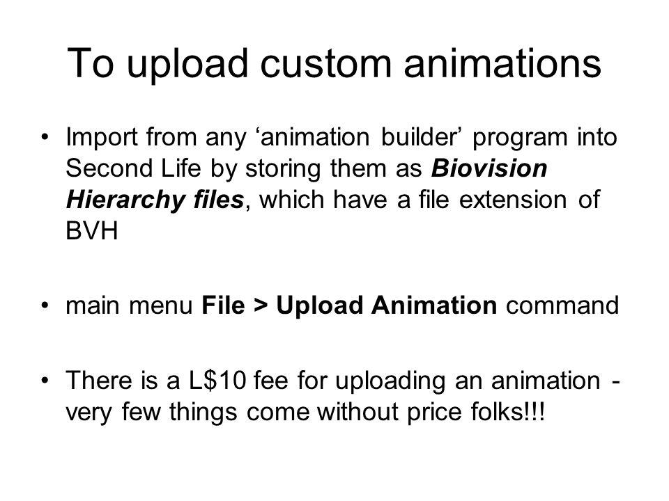 CS590VC – Tutorial 8 Animations in SL through external application