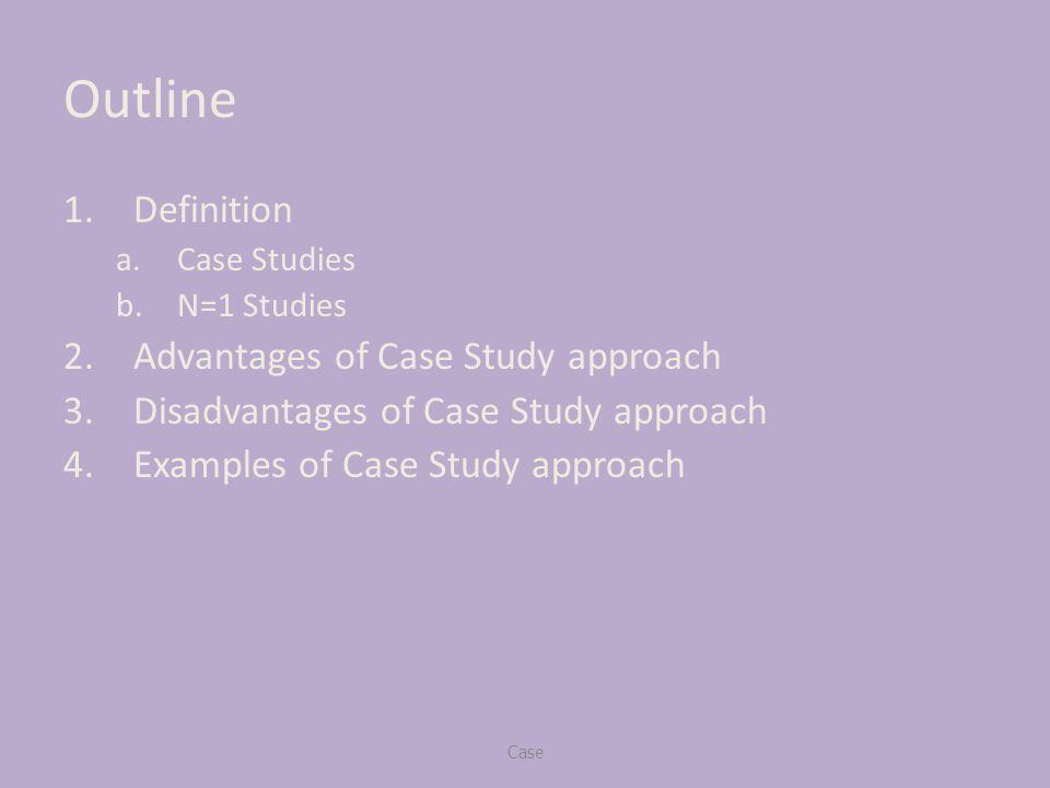 Outline 1finition Ase Studies Bn1 Studies 2vantages Of