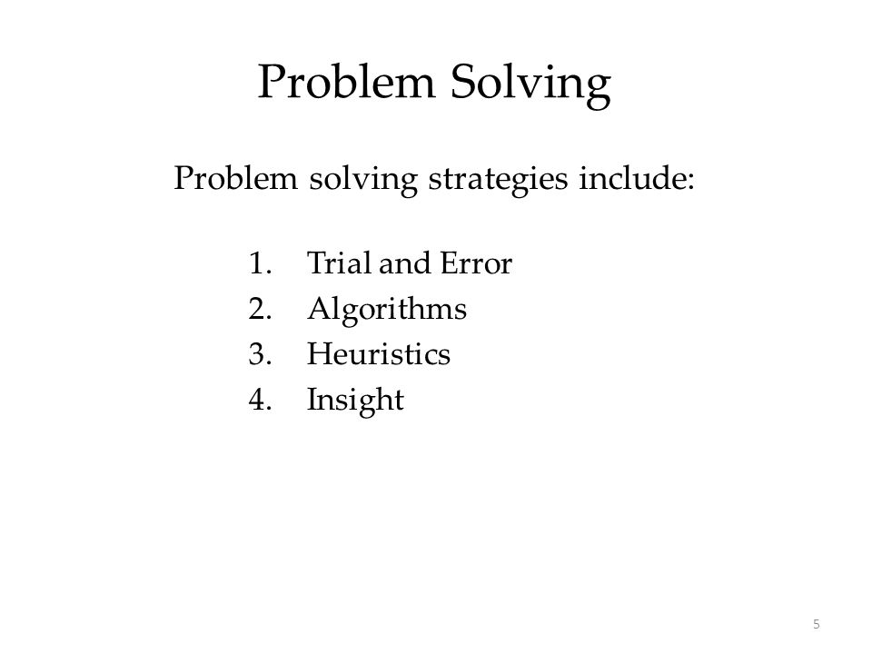 problem-solving strategies or heuristics include