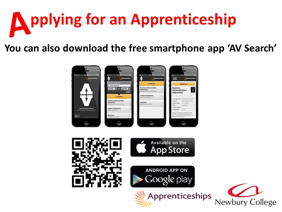pplying for an Apprenticeship A You can also download the free smartphone app 'AV Search'