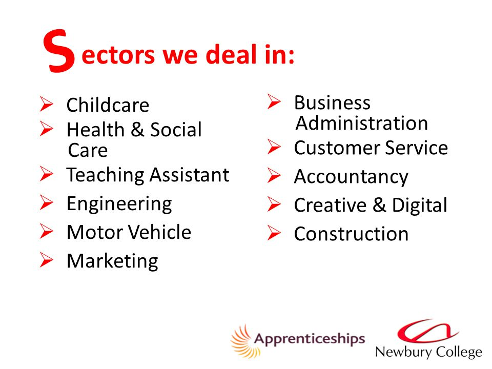 ectors we deal in:  Childcare  Health & Social Care  Teaching Assistant  Engineering  Motor Vehicle  Marketing  Business Administration  Customer Service  Accountancy  Creative & Digital  Construction S