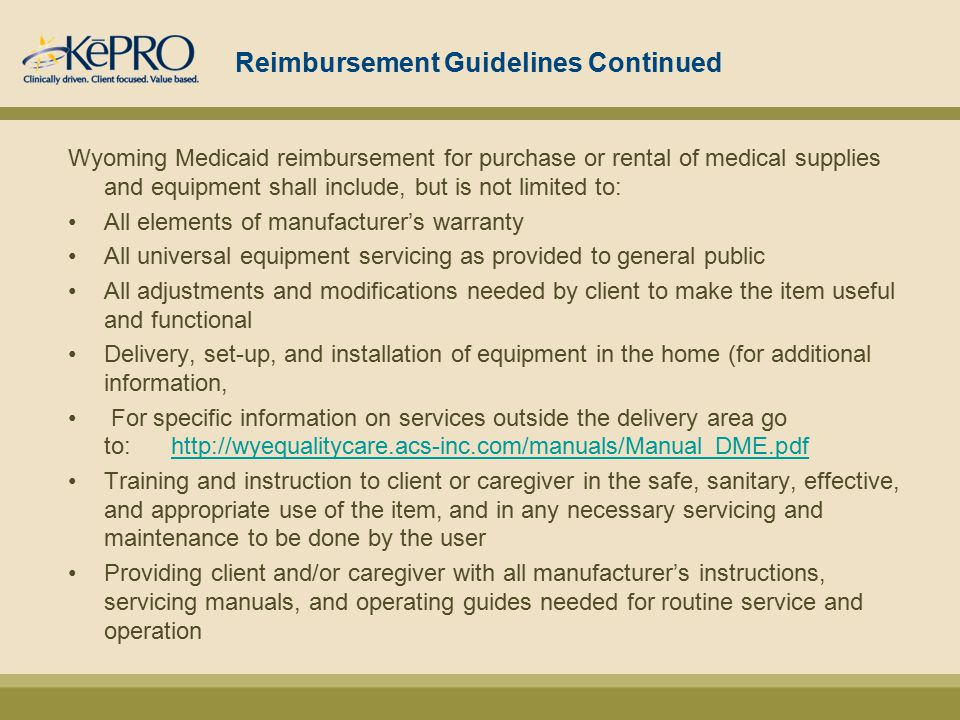 PRESENTED BY KePRO KePRO/ WYOMING MEDICAID DOH MANUAL of