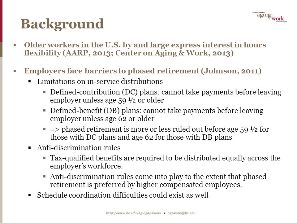 Background  Older workers in the U.S.
