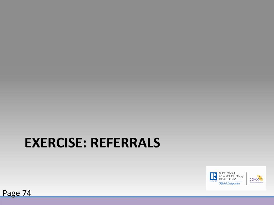 EXERCISE: REFERRALS Page 74