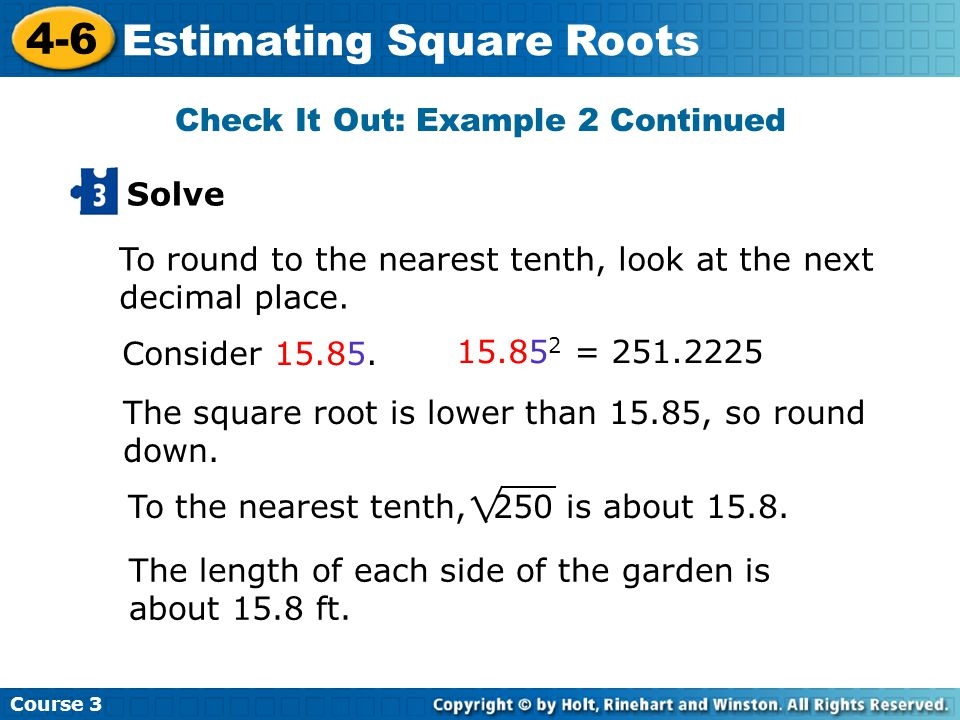 Course Estimating Square Roots Consider