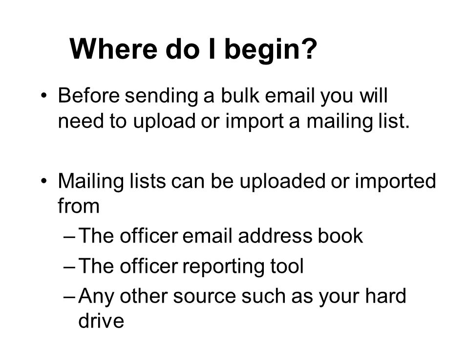Where do I begin. Before sending a bulk  you will need to upload or import a mailing list.