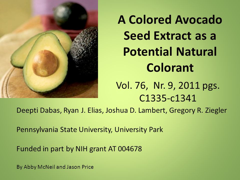 A Colored Avocado Seed Extract as a Potential Natural Colorant Vol
