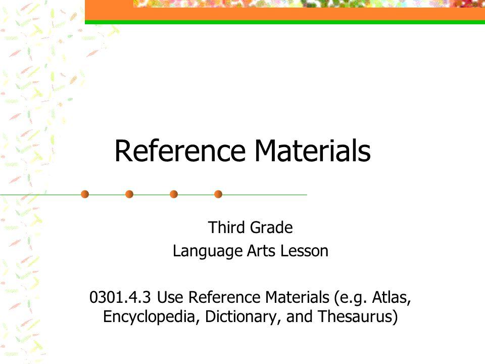 Reference Materials Third Grade Language Arts Lesson Use