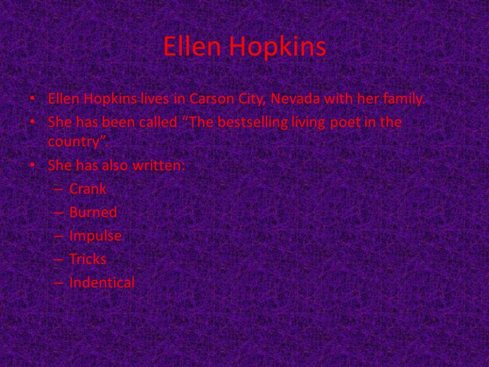 By Ellen Hopkins Characters Kristina Georgia Snow Bree Kristina