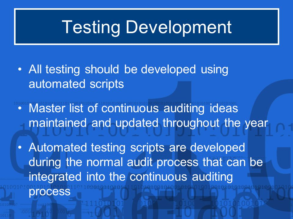 Continuous Auditing  Items to be discussed include