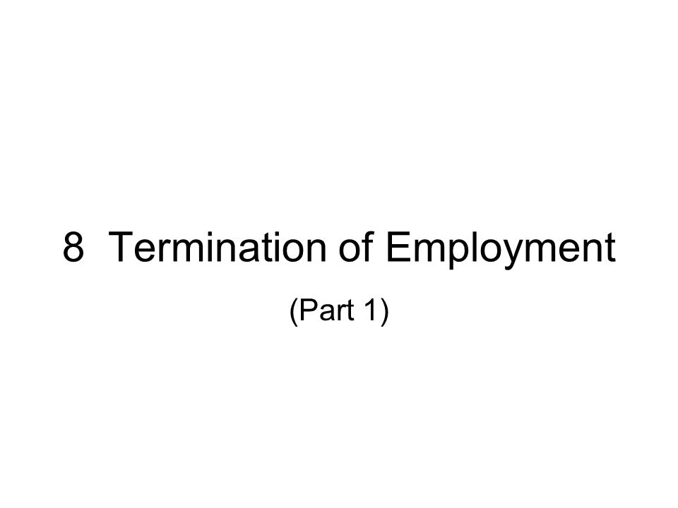 8 Termination Of Employment Part 1 Is It A Dismissal Resignation