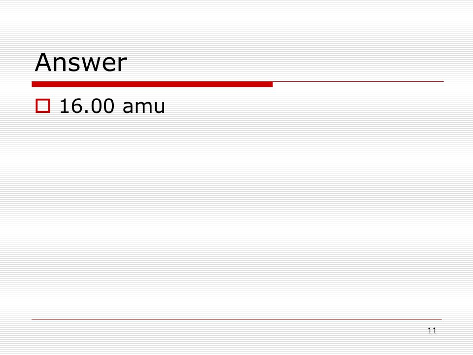11 Answer  amu