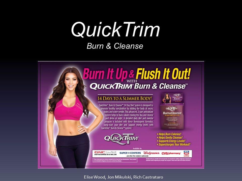 Quicktrim Burn Cleanse Elise Wood Jon Mikulski Rich Castrataro