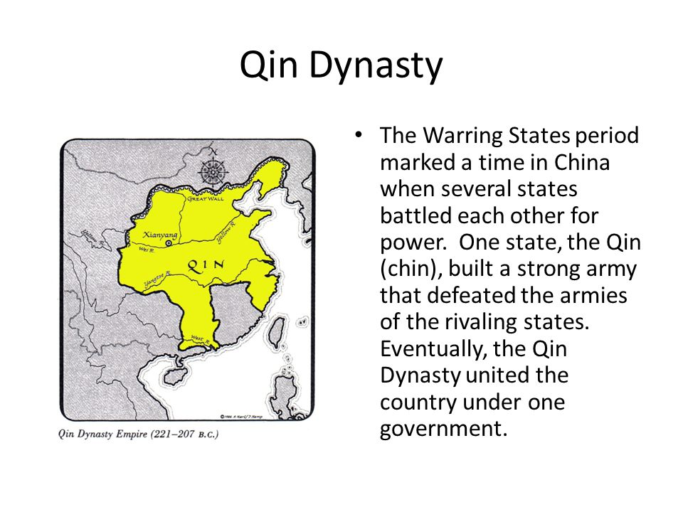 Qin Dynasty The Warring States period marked a time in China when several states battled each other for power.