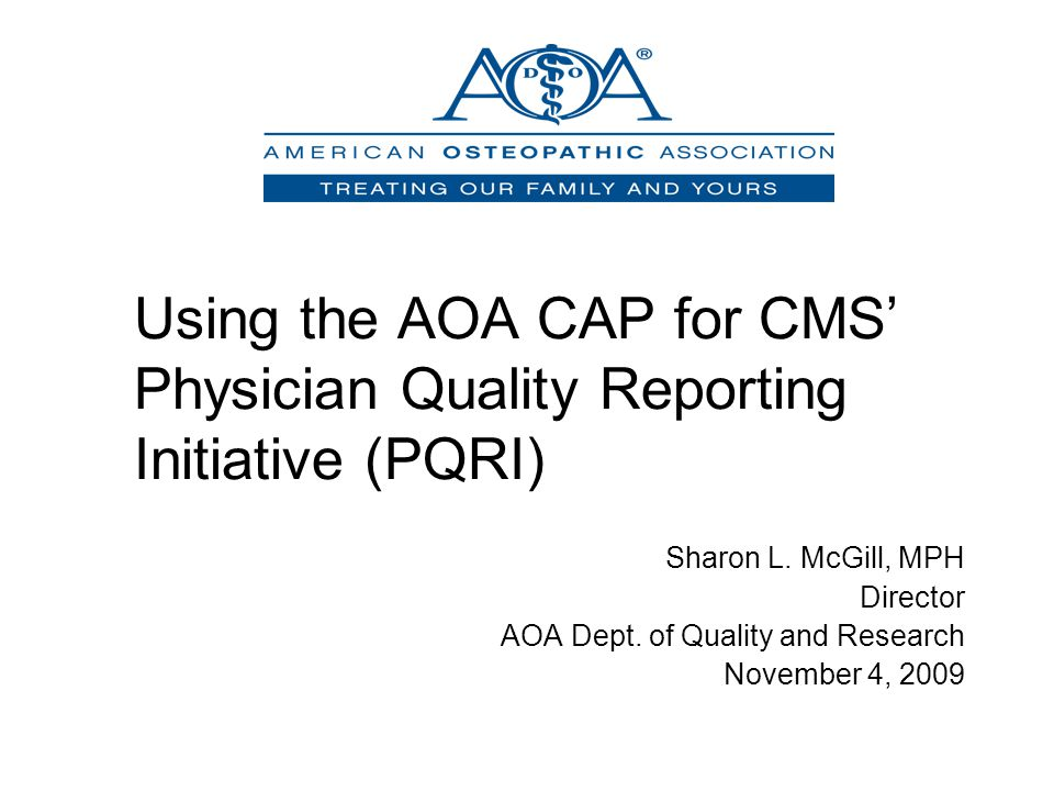 Using the AOA CAP for CMS' Physician Quality Reporting