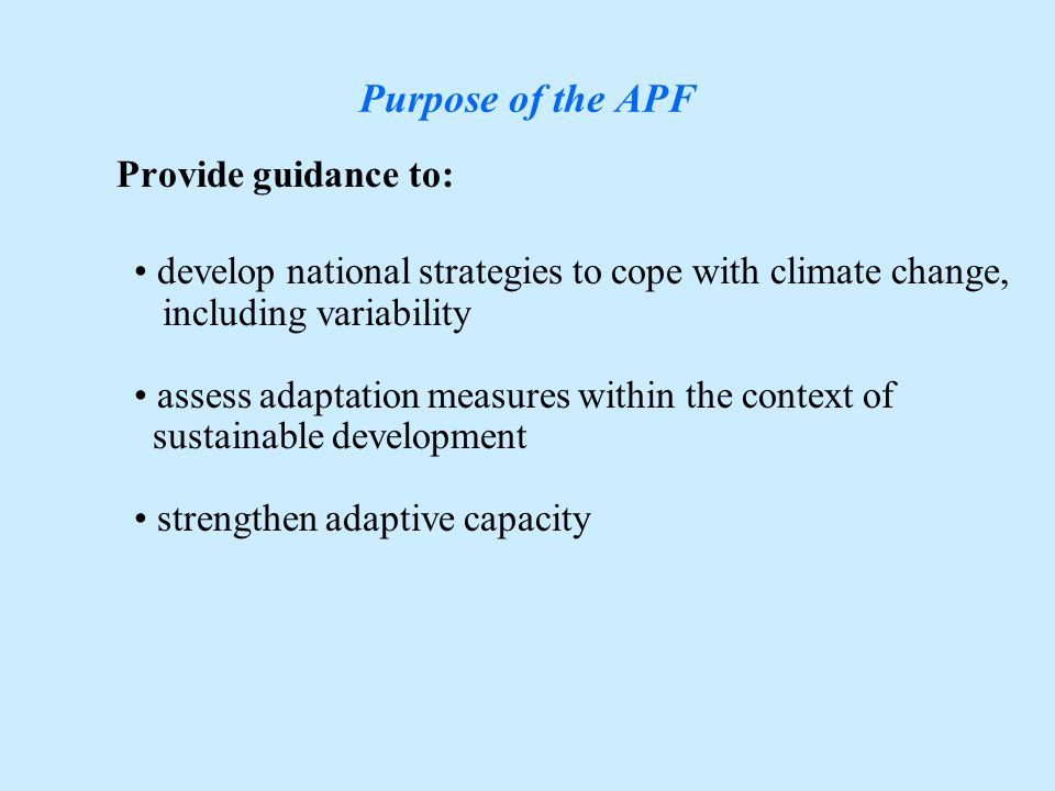 Vulnerability and Adaptation Publications: –Adaptation Policy Framework –Socio-economic Scenarios (IPCC TGCIA) –High Resolution Climate Change Scenarios Using PRECIS (Hadley) –Magic/Scengen (University of East Anglia) To provide guidance to assist countries prepare adaptation policies and measures and related analysis: Input to SNC:
