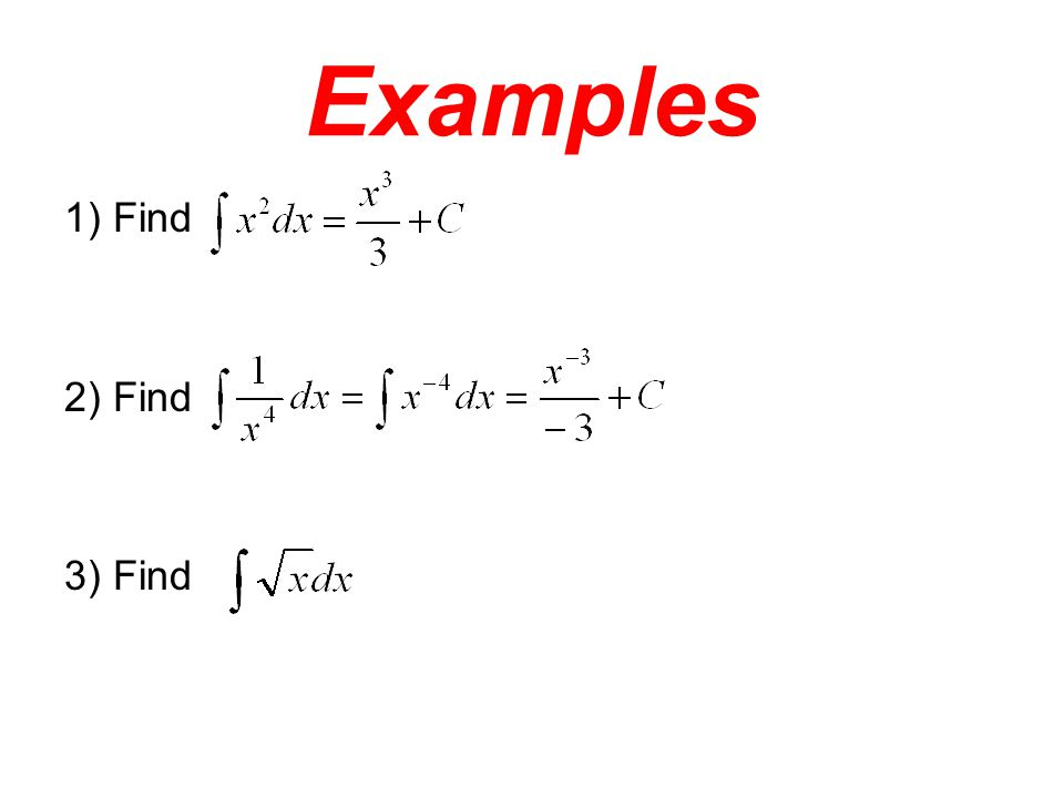 Examples 1) Find 2) Find 3) Find
