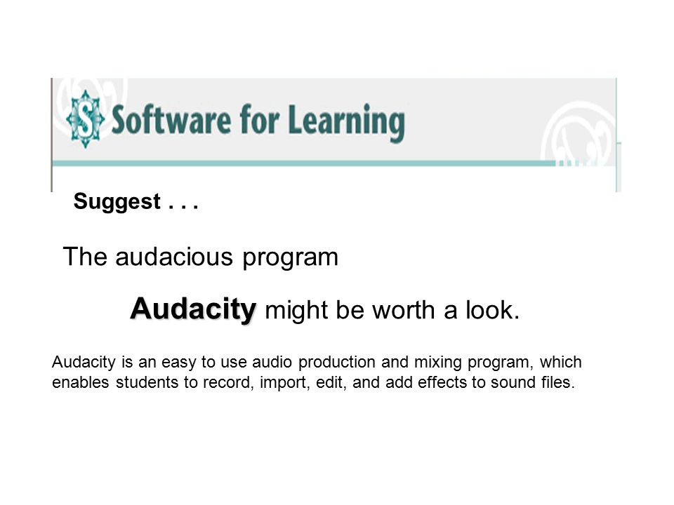 The audacious program Audacity Audacity might be worth a