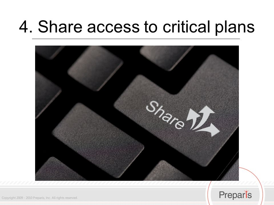 4. Share access to critical plans