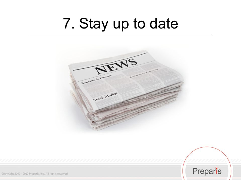 7. Stay up to date