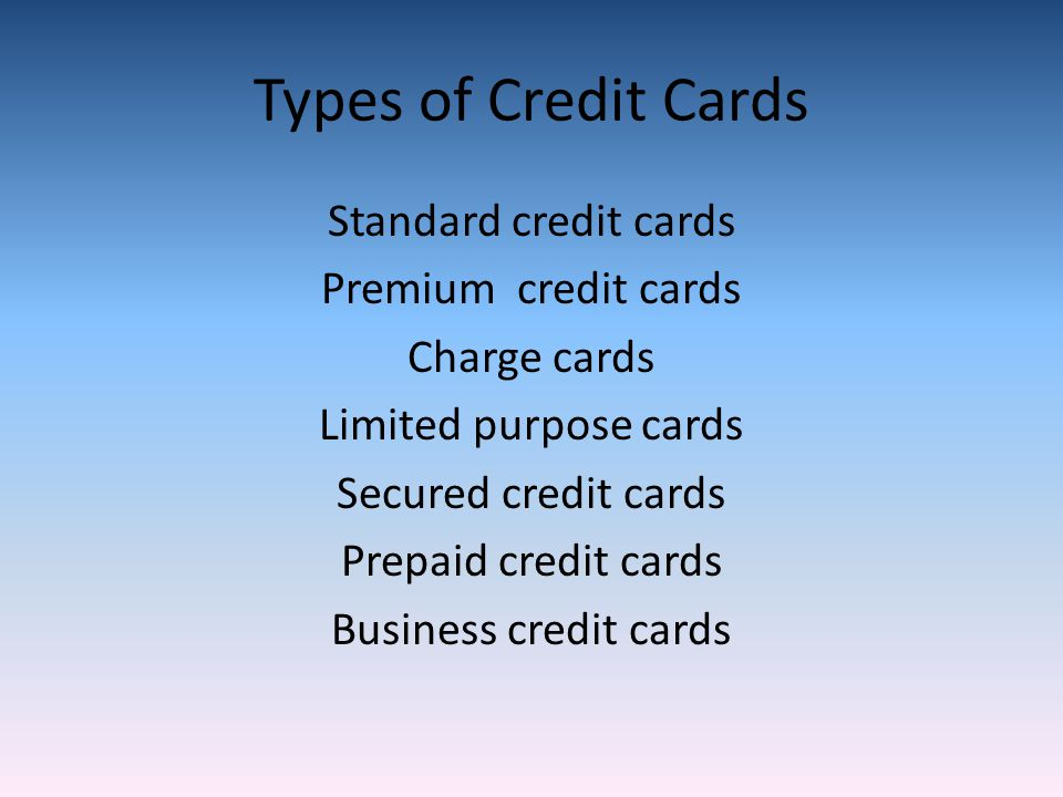 Credit Cards Dylan Donahue. What is Credit Credit means simply that ...