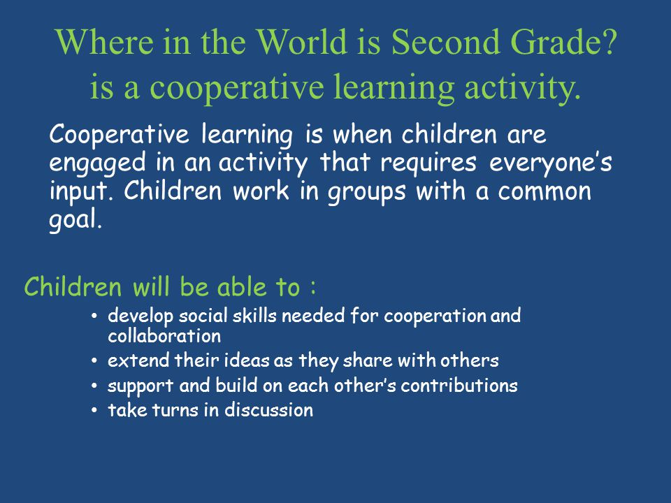 Where in the World is Second Grade. is a cooperative learning activity.