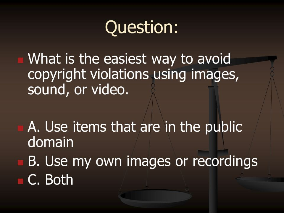 More Information Copyright and Fair Use Guidelines for Teachers.