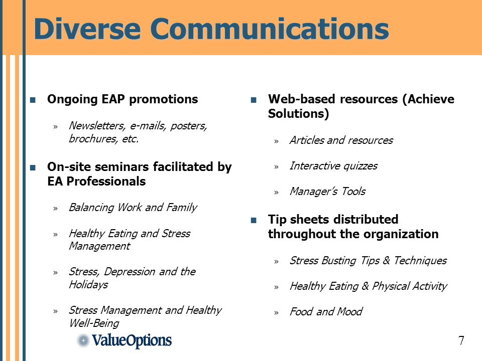 7 Diverse Communications Ongoing EAP promotions » Newsletters,  s, posters, brochures, etc.
