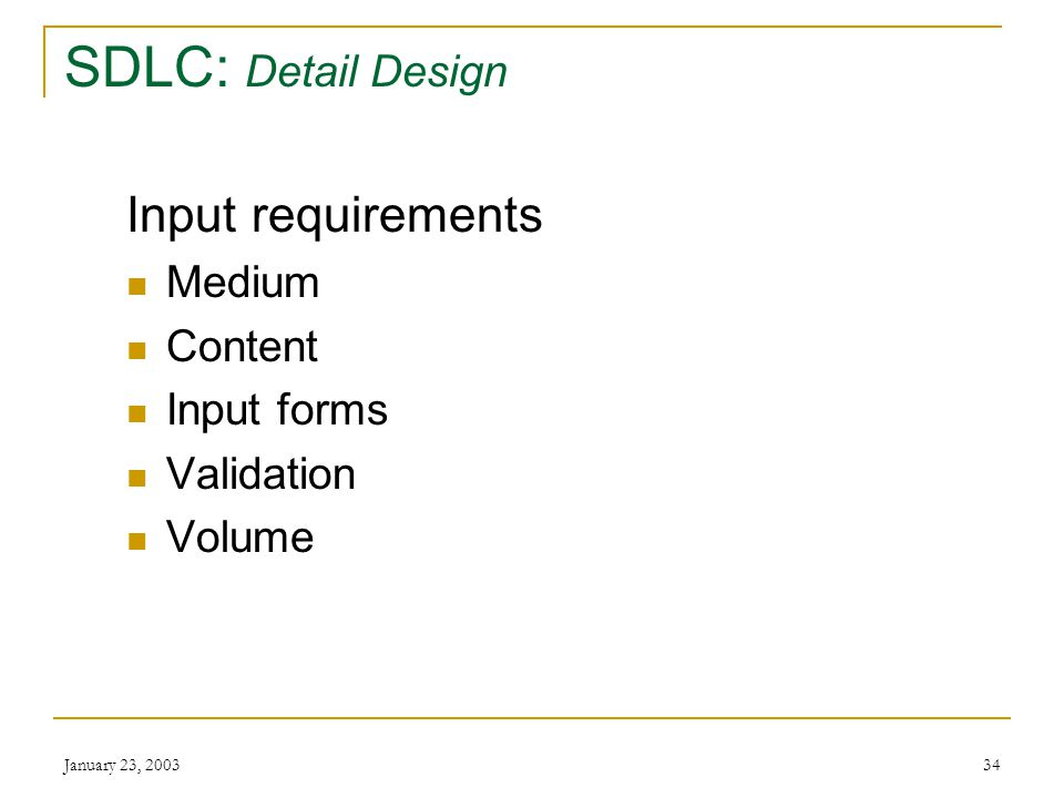 January 23, SDLC: Detail Design