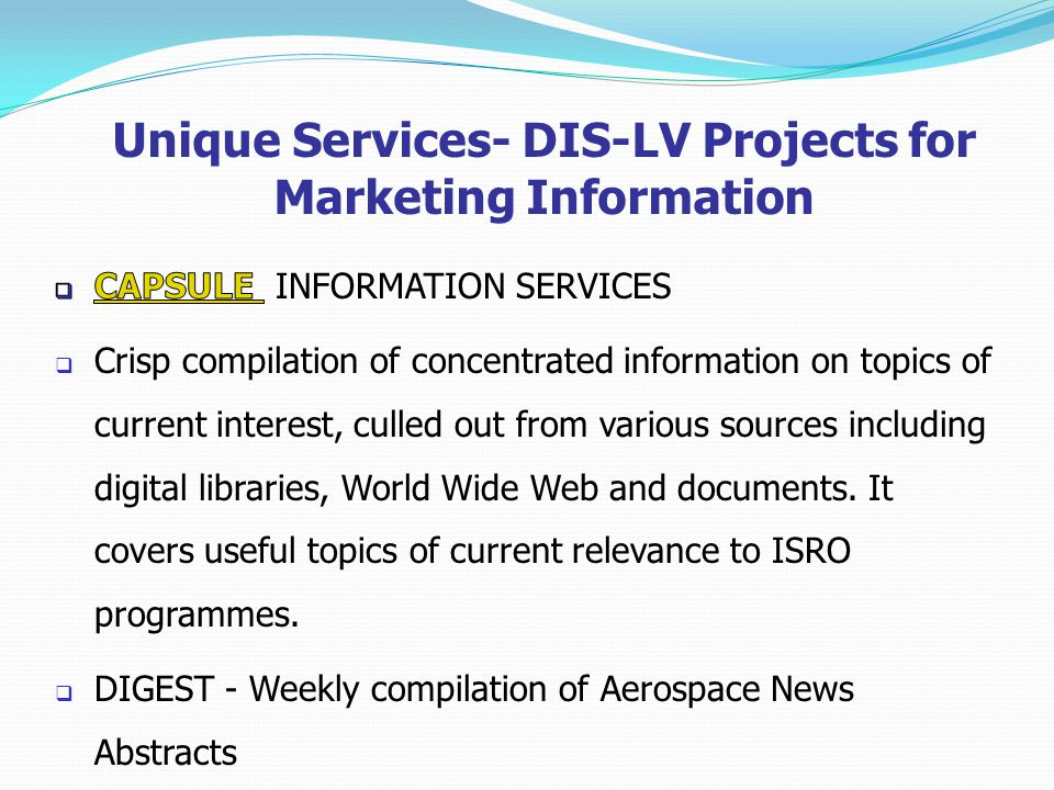 Unique Services- DIS-LV Projects for Marketing Information