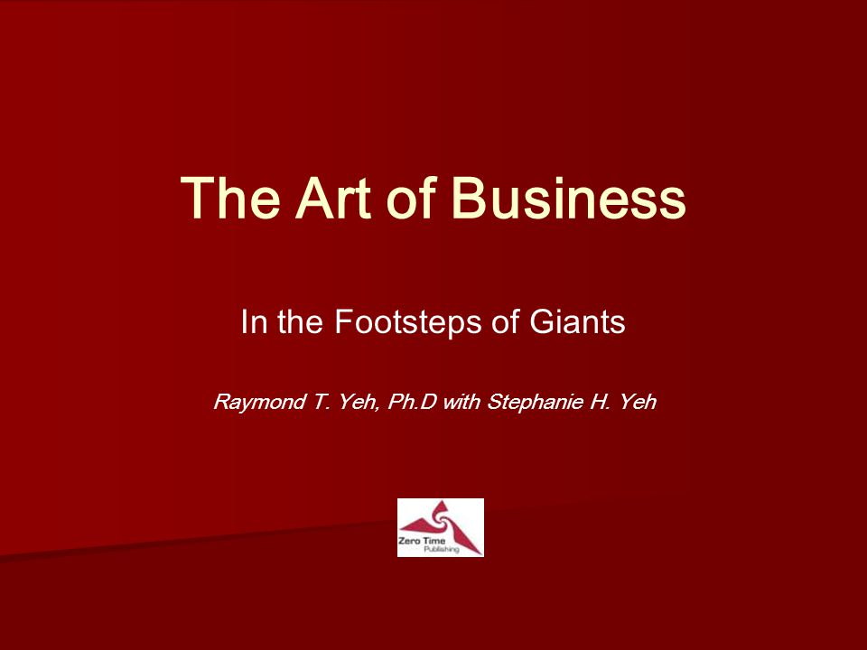 the art of business in the footsteps of giants