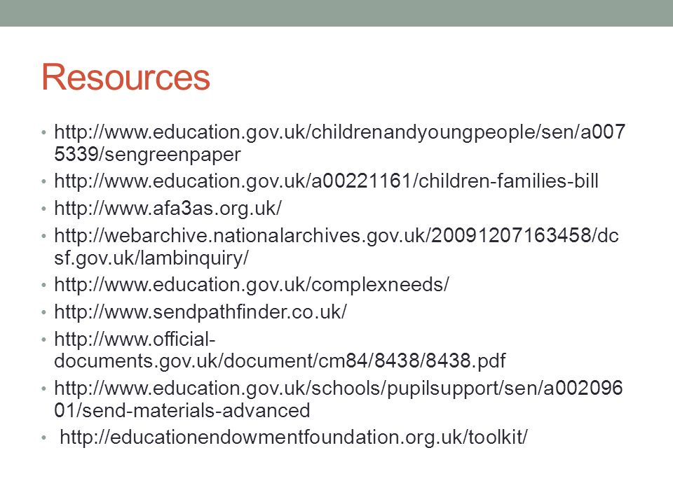 Resources /sengreenpaper sf.gov.uk/lambinquiry/ documents.gov.uk/document/cm84/8438/8438.pdf   01/send-materials-advanced