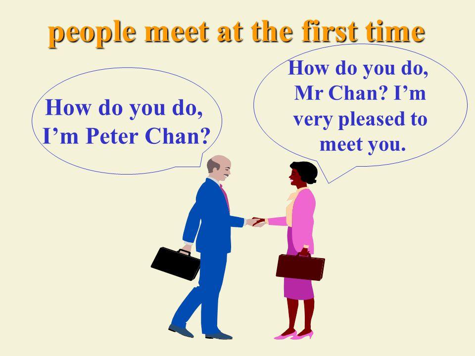 P6 english lesson greetings how do you do im peter chan how do 2 p6 english lesson greetings m4hsunfo
