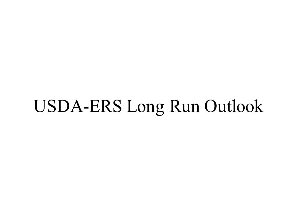 USDA-ERS Long Run Outlook