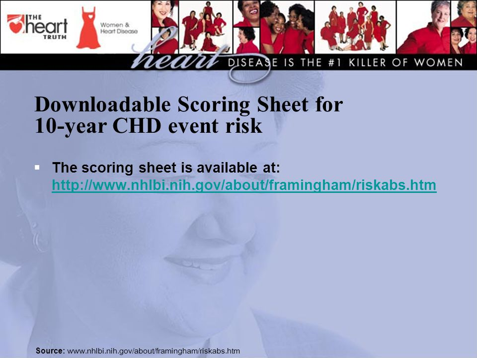 Downloadable Scoring Sheet for 10-year CHD event risk  The scoring sheet is available at:     Source:
