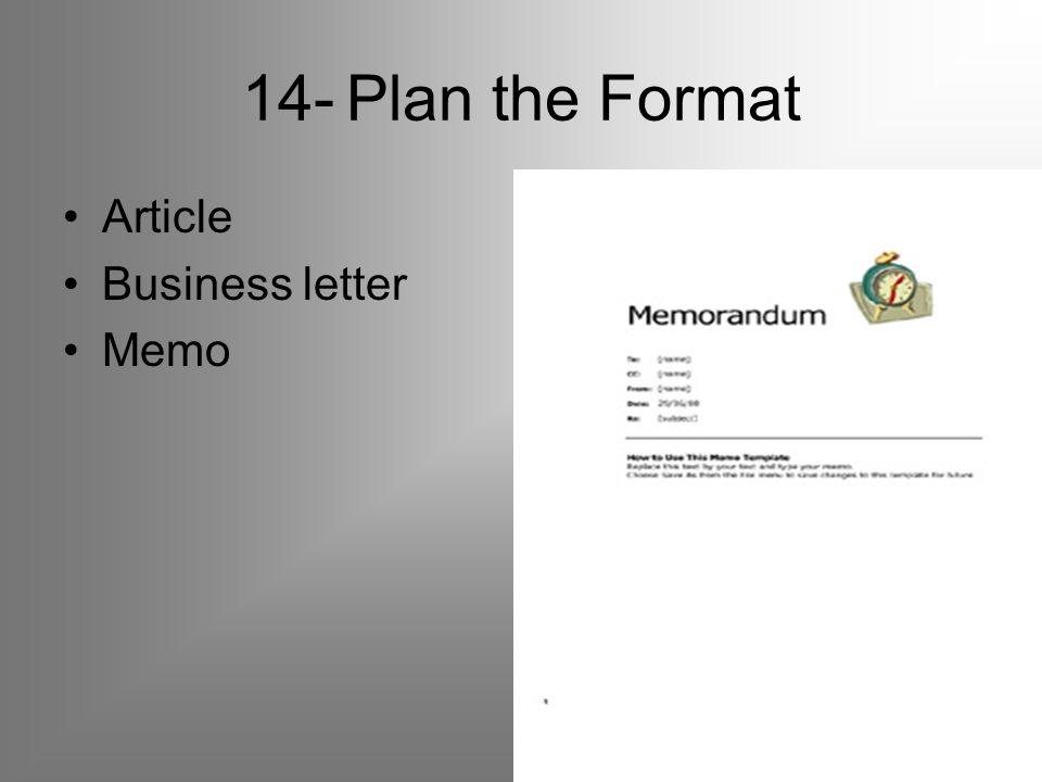 14-Plan the Format Article Business letter Memo