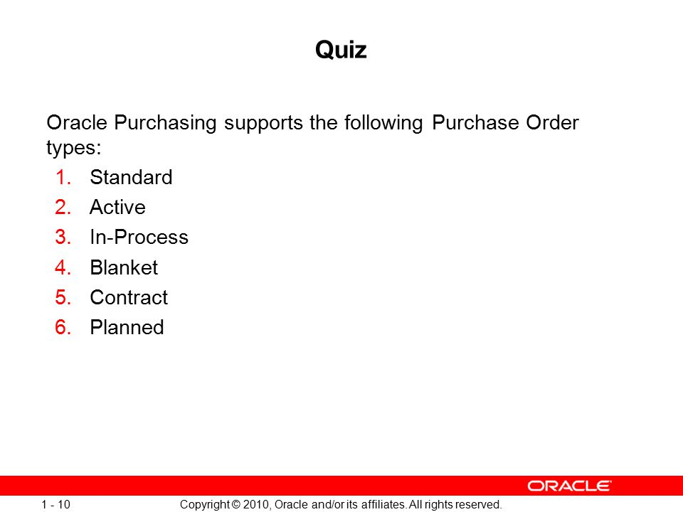 Copyright © 2010, Oracle and/or its affiliates. All rights reserved.