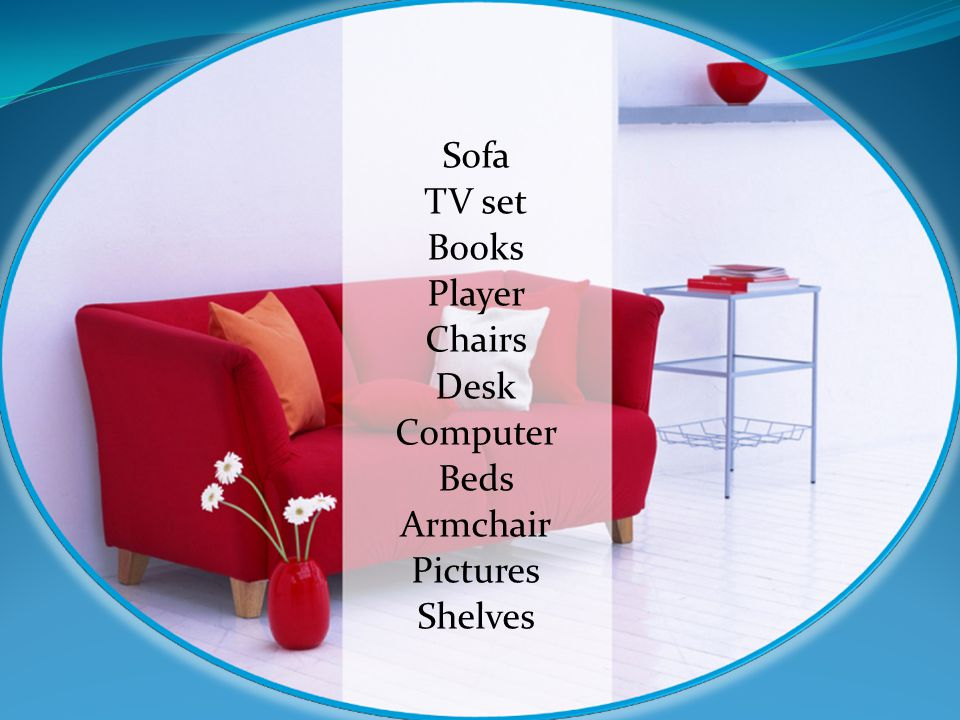 Sofa TV set Books Player Chairs Desk Computer Beds Armchair Pictures Shelves
