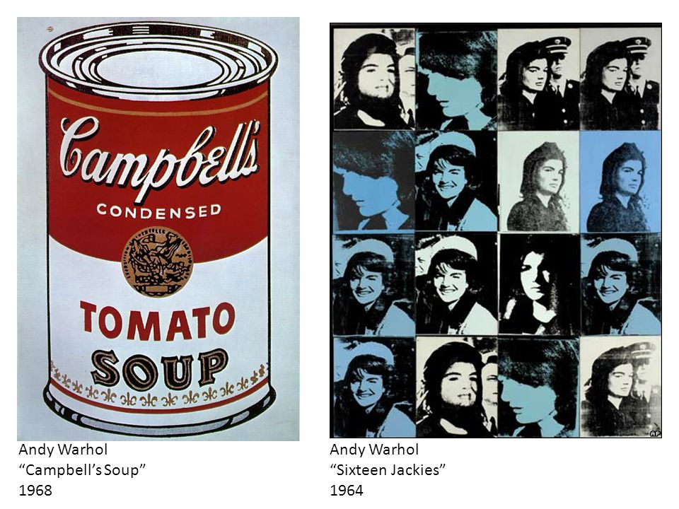 Andy Warhol Campbell's Soup 1968 Andy Warhol Sixteen Jackies 1964