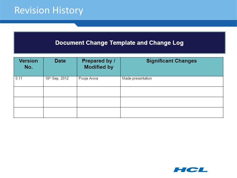 Joining Forms September Revision History Document Change Template And Change Log Version No Dateprepared By Modified By Significant Changes Ppt Download
