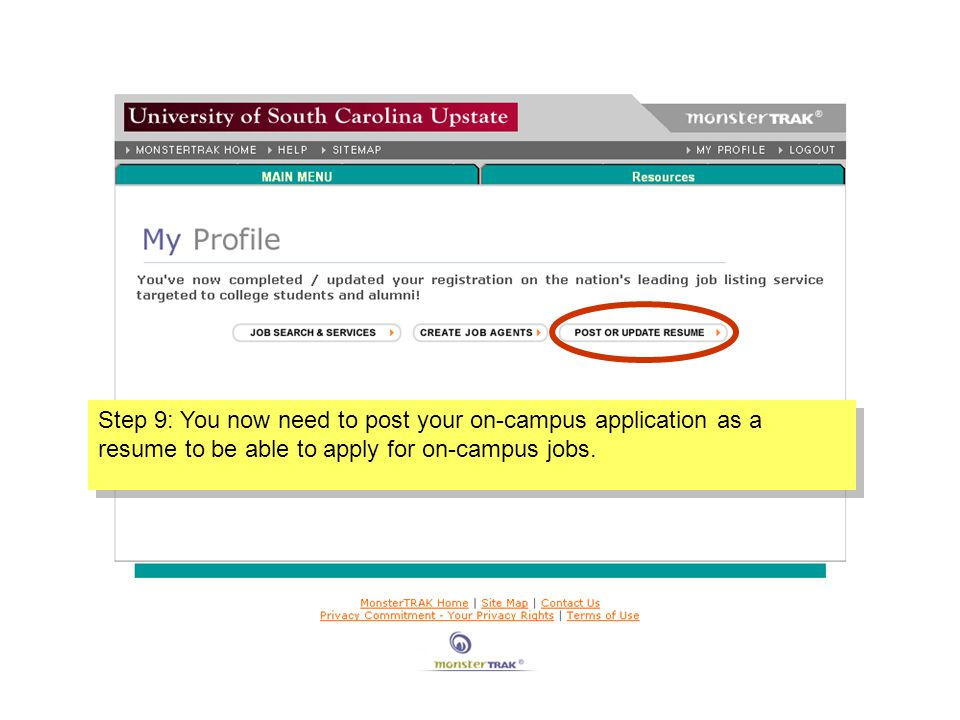 Step 9: You now need to post your on-campus application as a resume to be able to apply for on-campus jobs.