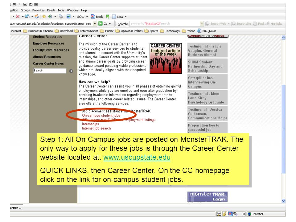Step 1: All On-Campus jobs are posted on MonsterTRAK.