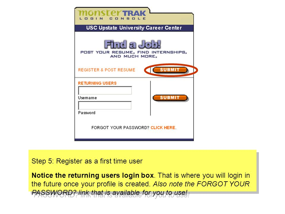 Step 5: Register as a first time user Notice the returning users login box.