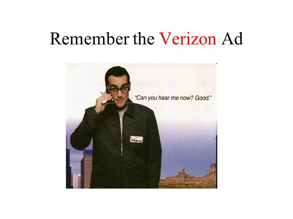 Remember the Verizon Ad