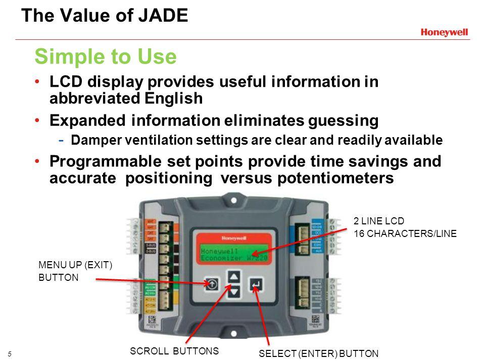 JADE™ Economizer Efficiency is simply a breeze  2 Customer
