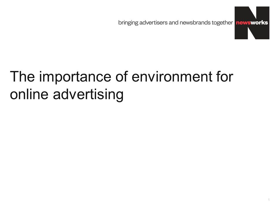 The importance of environment for online advertising 1
